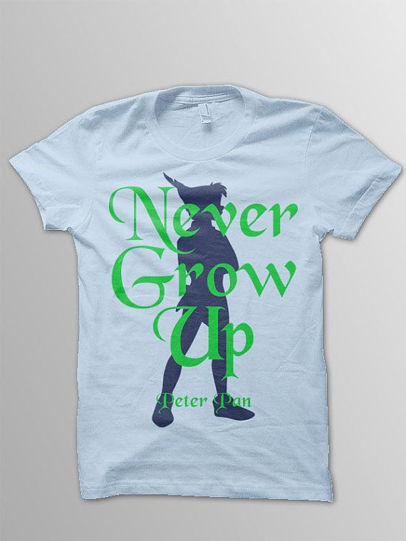 Disney shirt adult Peter Pan adult Disney quote by conchblossom