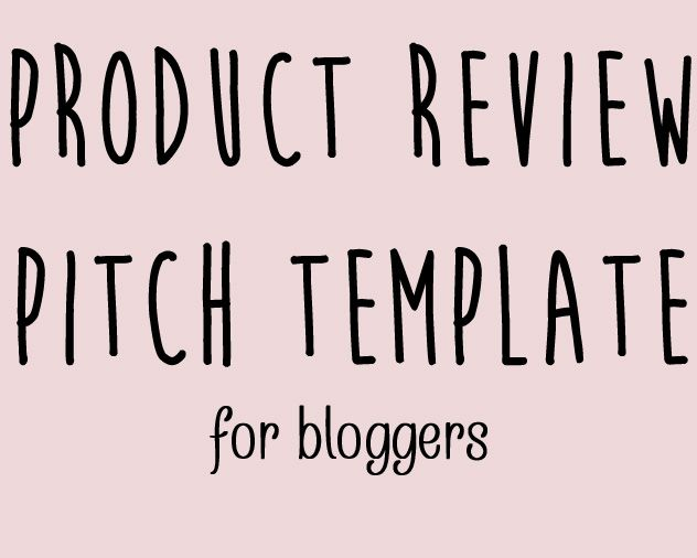Product Review Pitch Template  Falling Glitter Formerly That