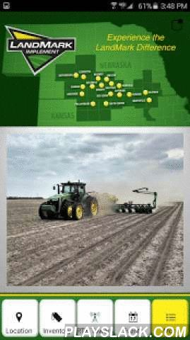 LandMark Implement  Android App - playslack.com ,  LandMark Implement is your full-line John Deere Dealer with 10 locations located in south central Nebraska and north central Kansas. LandMark prides themselves in building trusted partnerships with our customers. We encourage you to stop by any of our locations to experience the LandMark Difference! Whether you need assistance from our Parts, Service, Precision Ag or Sales Professionals we intend to Build our business one satisfied customer…