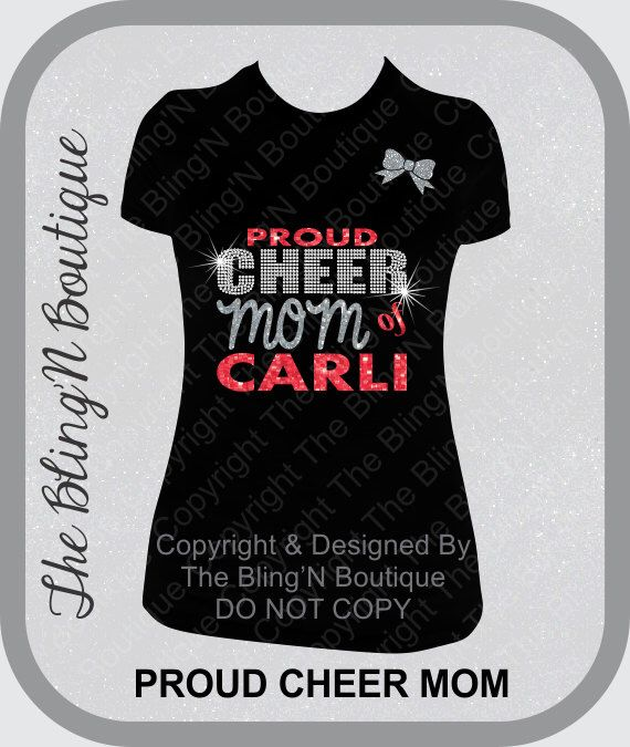Proud Cheer Mom with Custom Name Rhinestone Shirt, Cheer Mom Shirts, Bling Spirit Mom Shirts by TheBlingNBoutique on Etsy https://www.etsy.com/listing/196237816/proud-cheer-mom-with-custom-name