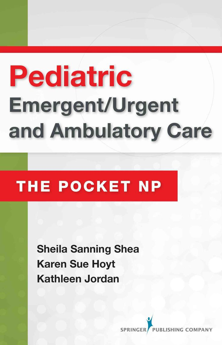 Pediatric Emergent / Urgent and Ambulatory Care