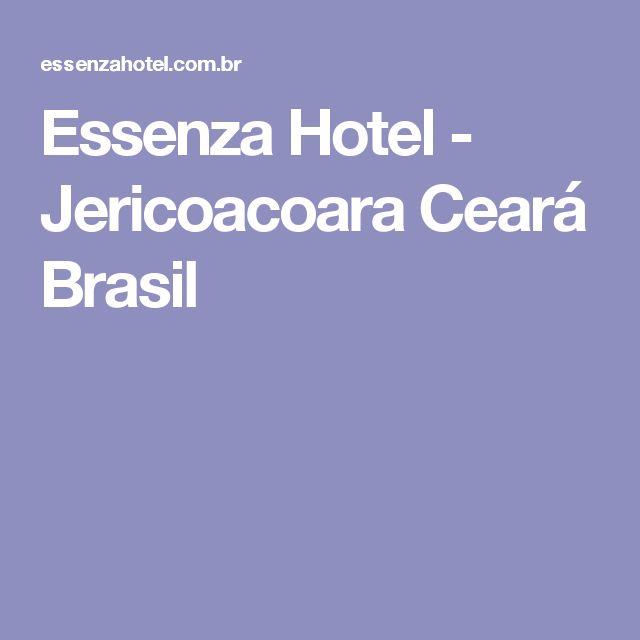 Essenza Hotel - Jericoacoara Ceará Brasil