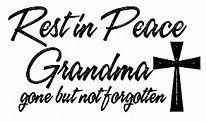 Image result for Rip Grandma Quotes