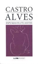 ESPUMAS FLUTUANTES - Castro Alves