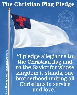 I pledge allegiance to the Christian flag and to the savior for whose kingdom it stands one savior crucified, risen and coming again with life and liberty to all who believe
