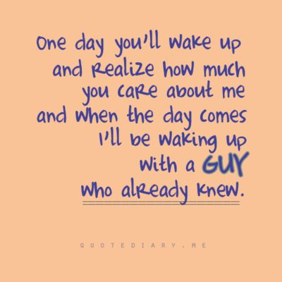 This is sooo true and I now wake up with him everyday and couldn't be happier!  <3
