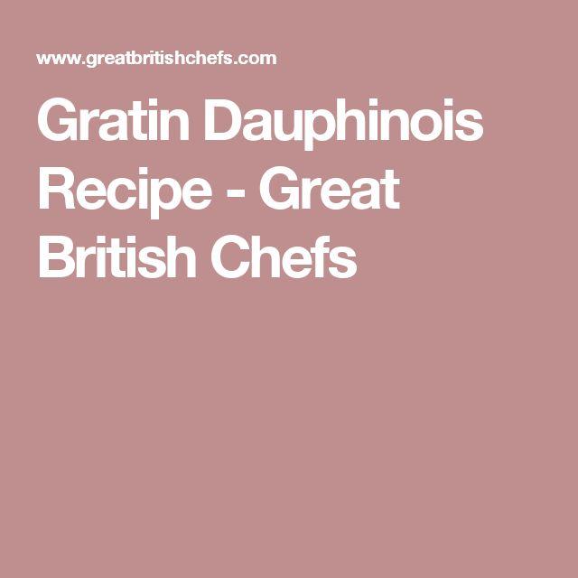 Gratin Dauphinois Recipe - Great British Chefs