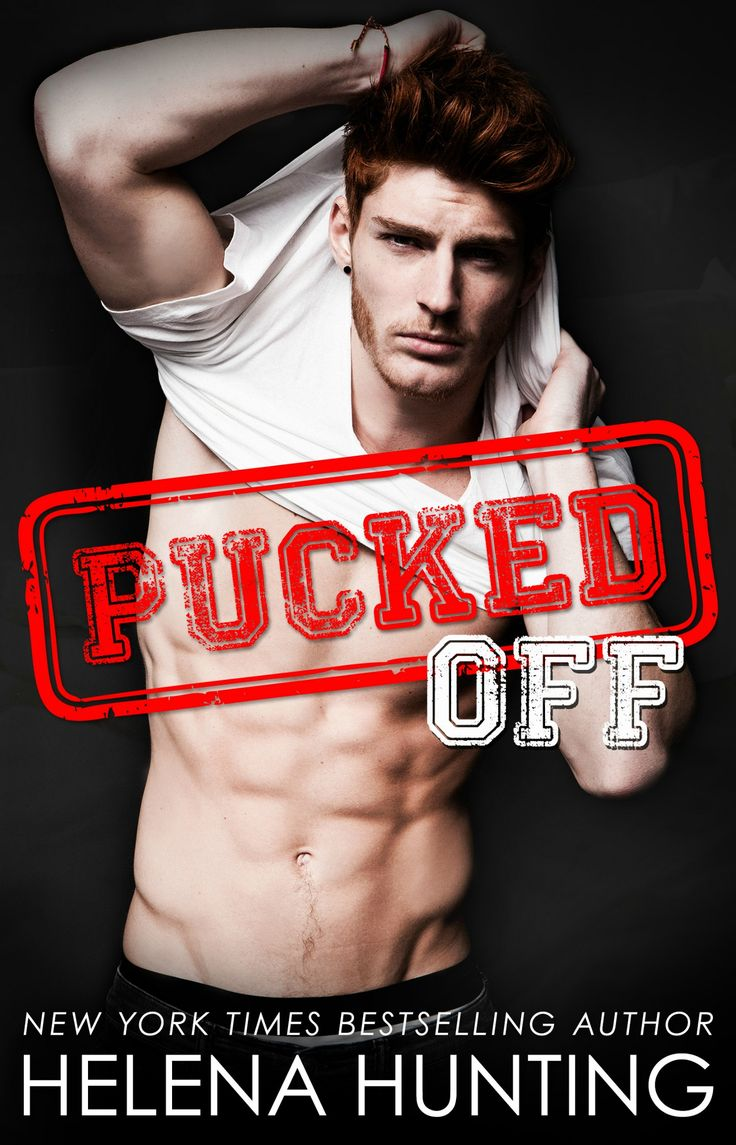 Pucked Off by Helena Hunting   Pucked, #5   Release Date February 21st, 2017   Genres: Erotic Romance, Romantic Comedy, Sports Romance