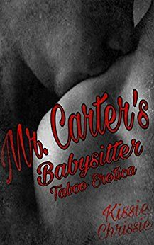 Happily married with a child Mr. Carter is having a difficult time controlling his feeling towards his babysitter, Kayla. She is a virtuous shy girl the complete opposite of his wife the blazon sex-kitten. Yet he is drawn to her innocence. Mr. Carter's actions will have consequences. The question is: Can he have it all? Can he keep his family and have the irresistible babysitter?
