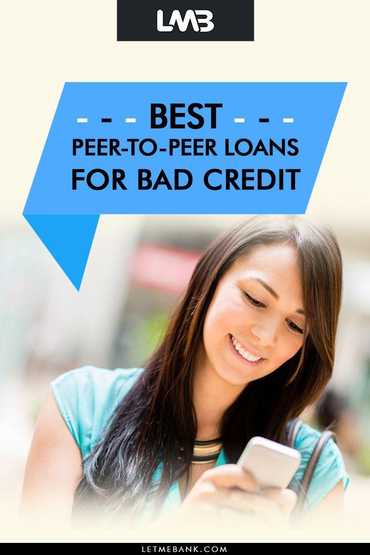 Best Peer To Peer Loans For Bad Credit Loans For Bad Credit Bad Credit Bad Credit Personal Loans