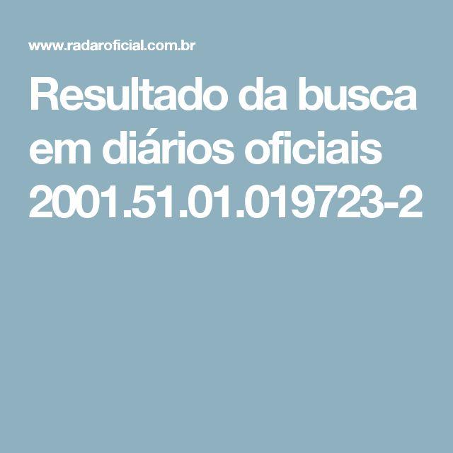 Resultado da busca em diários oficiais 2001.51.01.019723-2