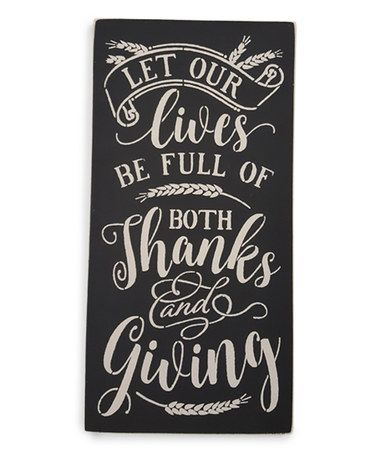 Another great find on #zulily! Black 'Let Our Lives Be Full' Wall Sign #zulilyfinds