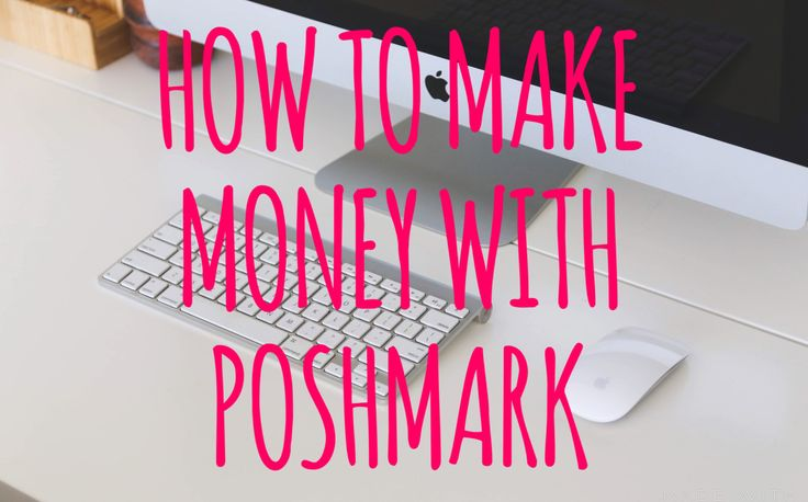 HOW TO MAKE MONEY WITH POSHMARK. sell your closet!
