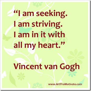 van gogh artist quotes  http://www.artpromotivate.com/2012/09/famous-inspirational-art-quotes.html
