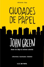 """Ciudades de papel"" de John Green. Ficha elaborada por Alba Blázquez."