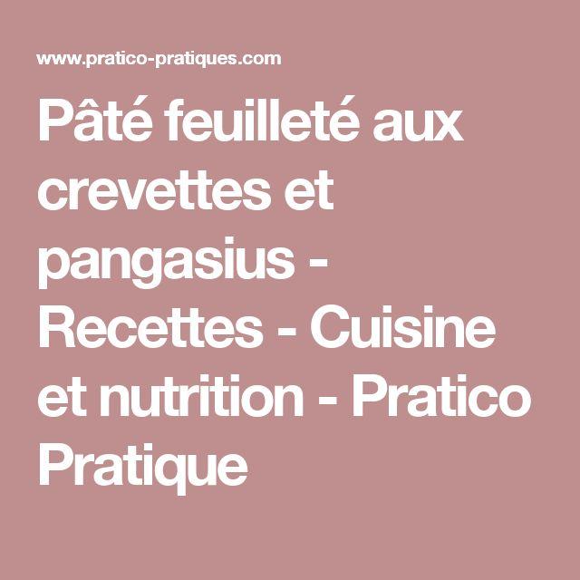 Pâté feuilleté aux crevettes et pangasius - Recettes - Cuisine et nutrition - Pratico Pratique