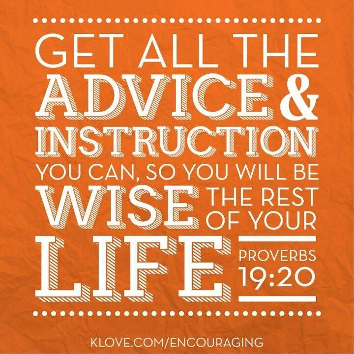 proverbs 19:20 - advice, wisdom