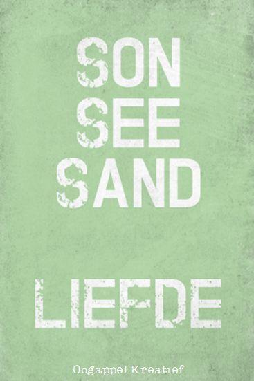 Son See Sand Liefde www.twitter.com/oogappelkreat www.facebook.com/oogappelkreatief AFRIKAANS