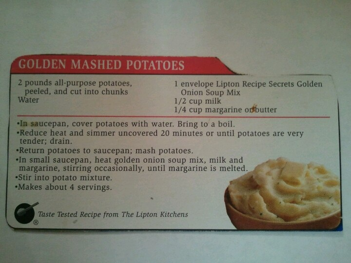 Lipton Onion Soup Mix Mashed Potatoes These Are The Best This Recipe Used To Be On The Lipton