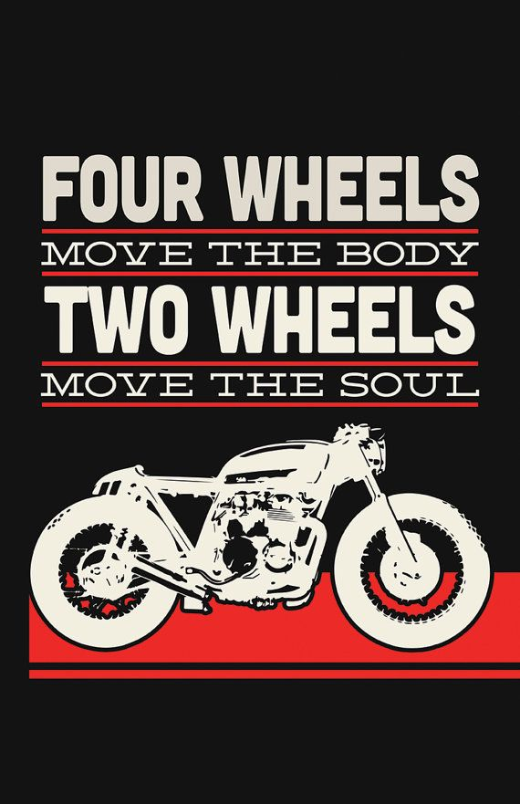 Two Wheels Move The Soul | via Inked Iron