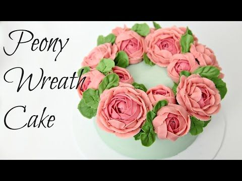 Peony Buttercream Flower Wreath Cake - CAKE STYLE - YouTube