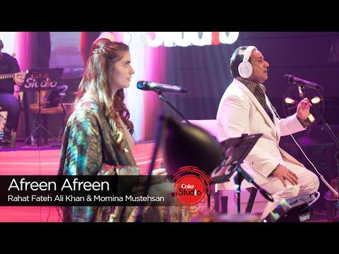 Afreen Afreen, Rahat Fateh Ali Khan & Momina Mustehsan, Episode 2, Coke Studio 9 - YouTube