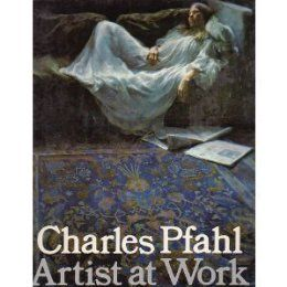 Charles Pfahl, Artist at Work: Joe Singer: 9780823006205: Amazon.com: Books