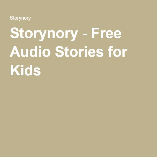 13 best audio books images on pinterest audiolivros listas de storynory free audio stories for kids fandeluxe Gallery