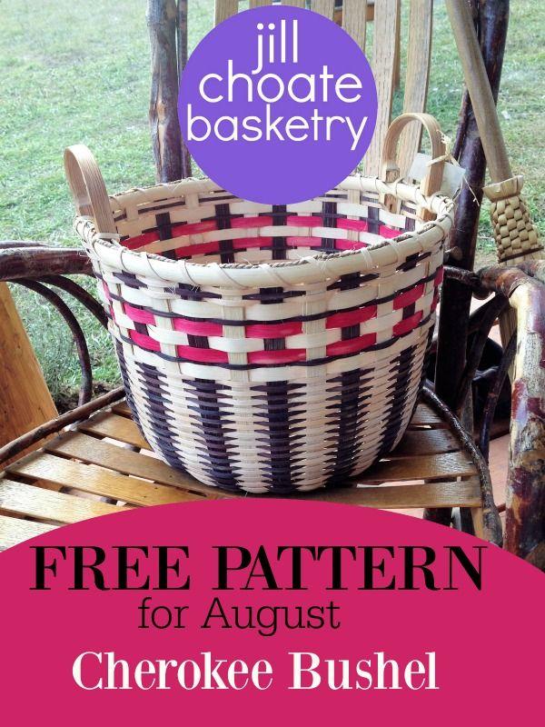FREE download pattern for August - Cherokee Bushel, have you got yours yet?  www.jchoatebasketry.com