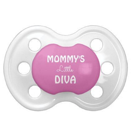 Mommy's Little Diva Pink Baby Pacifier - baby gifts child new born gift idea diy cyo special unique design