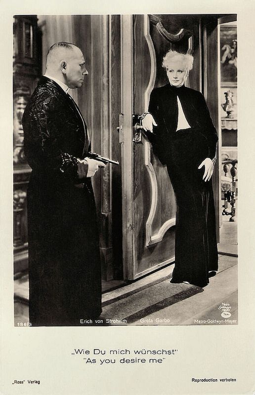 Erich von Stroheim and Greta Garbo in As You Desire Me. German postcard by Ross Verlag, no. 186/3, 1931- 1933. Photo: Metro-Goldwyn-Mayer. Publicity still for As You Desire me (George Fitzmaurice, 1932).