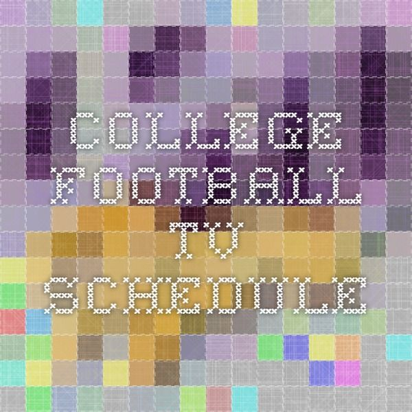 College Football TV Schedule