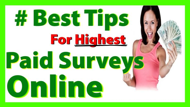 Best Tips For Highest Paid Surveys Online
