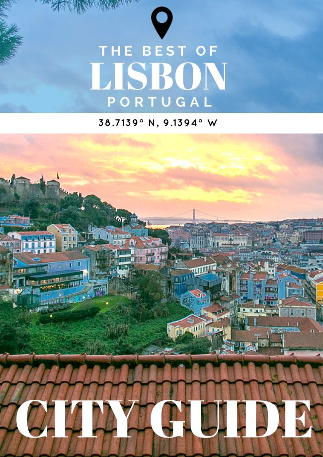 The Best of Lisbon: A Quick Guide on What to See, Eat & Do - The Overseas EscapeThe Overseas Escape