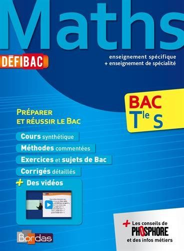 DéfiBac Cours/Méthodes/Exos Maths Terminale S de Collectif https://www.amazon.fr/dp/2047351421/ref=cm_sw_r_pi_dp_4JzHxbN35VNT1