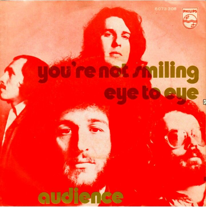 "AUDIENCE ""You're Not Smiling"" b/w ""Eye to Eye"" 1971 Charisma. ARTROCK-GLAM w great /LP &""BRONCO BULLFROG"" soundtrack!! (youth cult film) They formed out of MOD-Soul band ""LLOYD ALEXANDER REAL ESTATE on PRESIDENT((Home of EQUALS)) Members went on to amazing bands.. SHARKS, BRIAN ENO, JUICY LUCY, STACKRIDGE & HOT CHOCOLATE!"