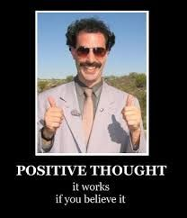 We could replace Borat with Jack, make a great positie thinking poster