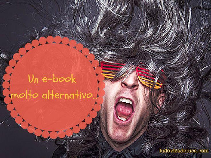 Un e-book molto alternativo…