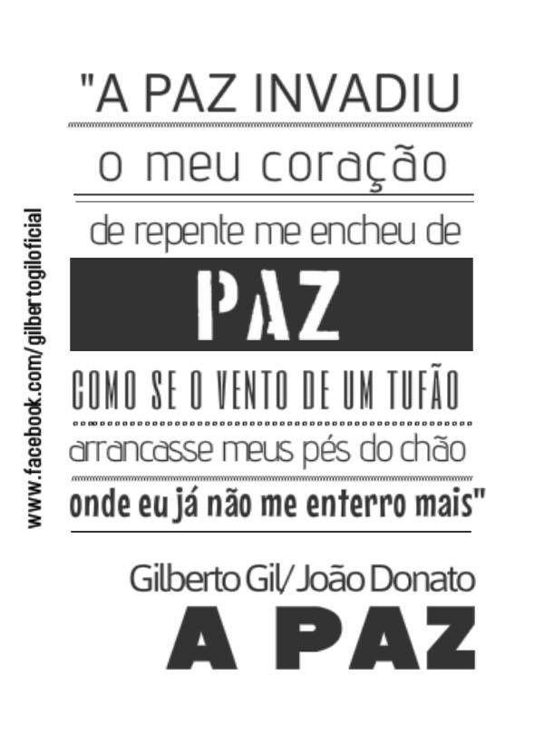 A Paz Gilberto Gil Frases De Musicas Gilberto Pensamentos