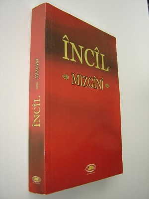 Incil Mizgini / Kurdish Kurmanji New Testament / Northern Kurdish New Testament
