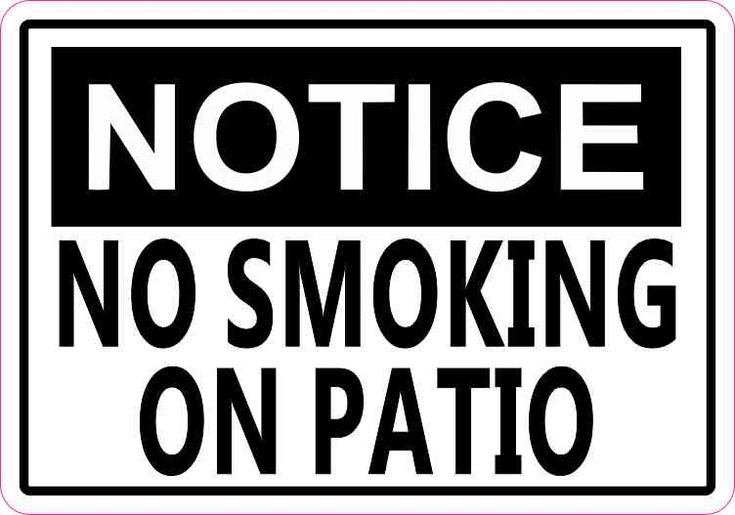 5in x 3.5in Notice No Smoking On Patio Sticker Decal Business Stickers