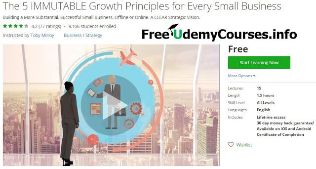 [Udemy #BlackFriday] The 5 IMMUTABLE Growth Principles for Every Small #Business   About This Course  Published 6/2013English  Course Description  Are you ready to create a more successful more substantial small business?  This course will help you gain CLARITY and a fundamental strategy for growing your small business..  This course provides a general introduction to  This course is designed for small and medium sized business owners whether offline or online who are passionate about their…