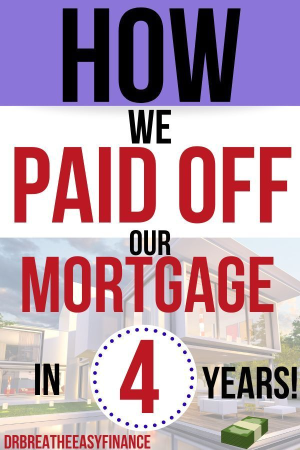 How We Paid Off Our 30 Year Mortgage In 4 Years Vital Dollar Get Out Of Debt Series 30 Year Mortgage Debt Free Mortgage Debt
