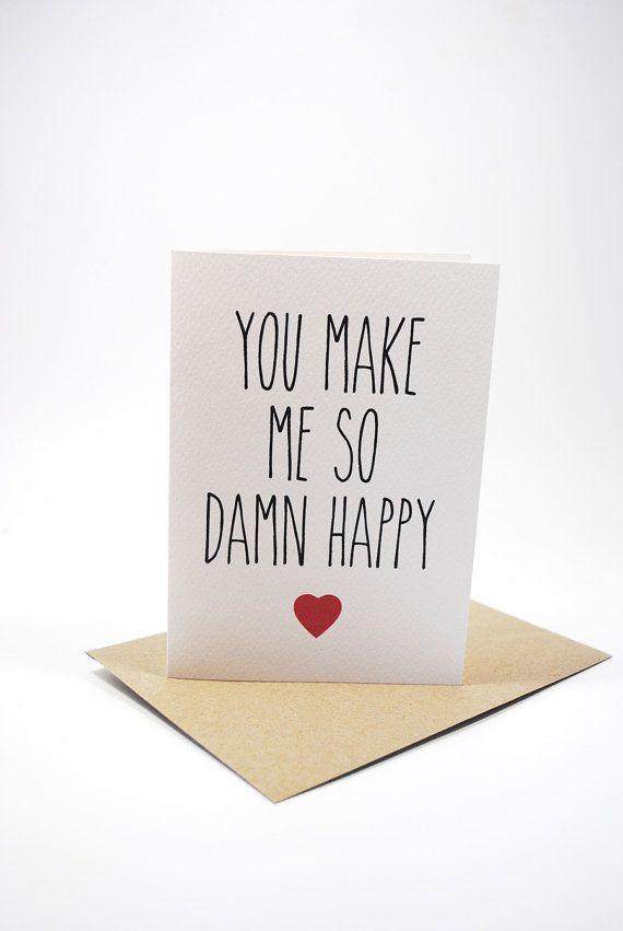 Il sagit de jour, mariage, fiançailles, amour carte une belle élégante fait main Valentin - vous faire Me So Damn Happy    Référence : HVD007