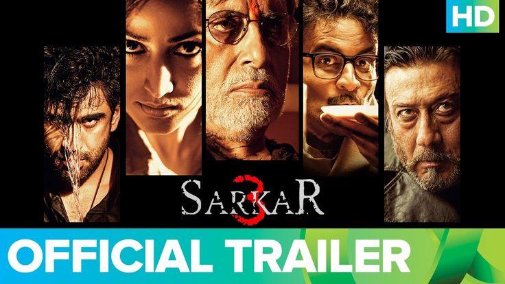 Sarkar 3 | Official Trailer | Amitabh Bachchan, Yami Gautam, Manoj Bajpa...