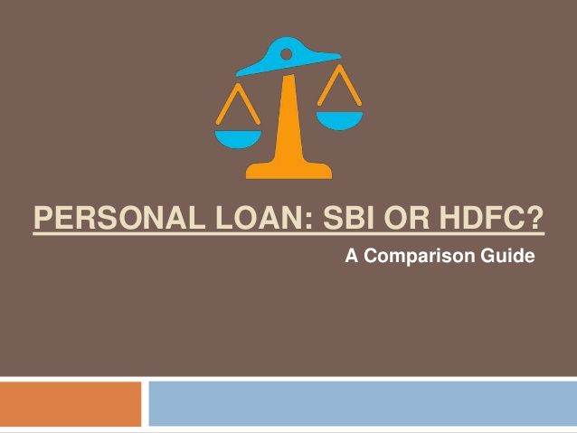 PERSONAL LOAN: SBI OR HDFC? A Comparison Guide