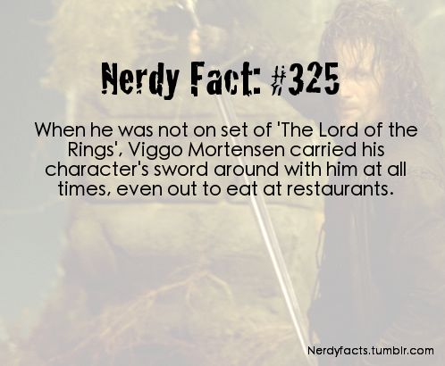 I remember learning this while watching LotR bonus features. I loved him all the more for this fact, and every time I carry one of my swords around with me, I think of him.