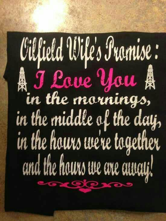 Oilfield wife's promise.