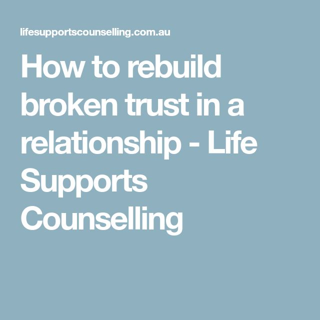 rebuild the trust in a relationship
