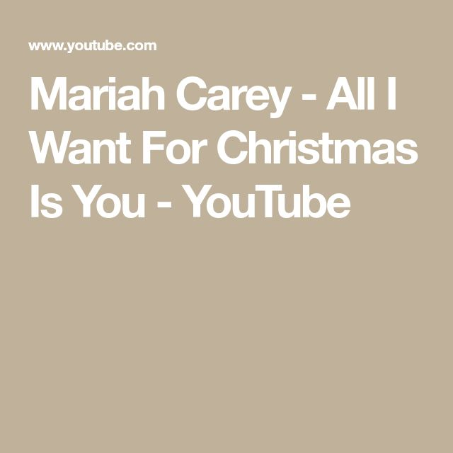 Mariah Carey All I Want For Christmas Is You Youtube Mariah Carey Christmas Mariah Carey Mariah